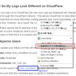 CloudFlare Webアクセスログの接続元を直すの巻